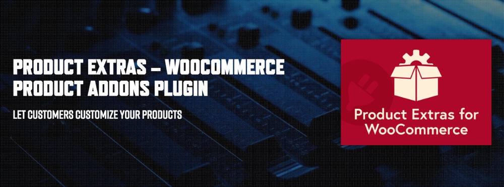 Produktextras - WooCommerce Product Addons Plugin