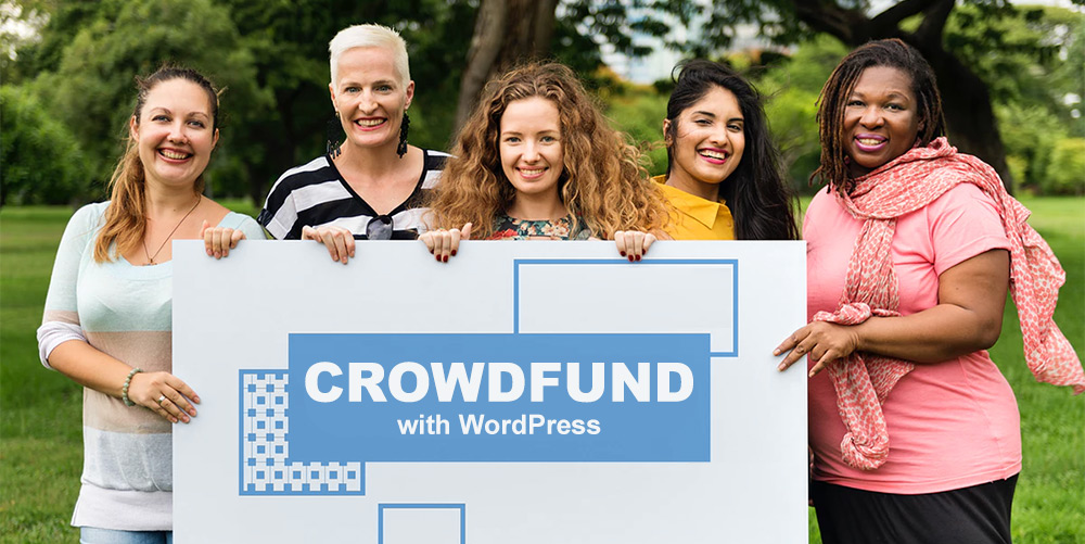 CrowdFund vaše projekty s WordPress
