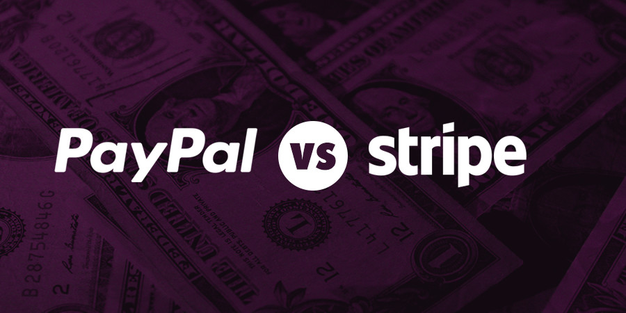 PayPal Vs Stripe –您的WooCommerce商店哪个合适?