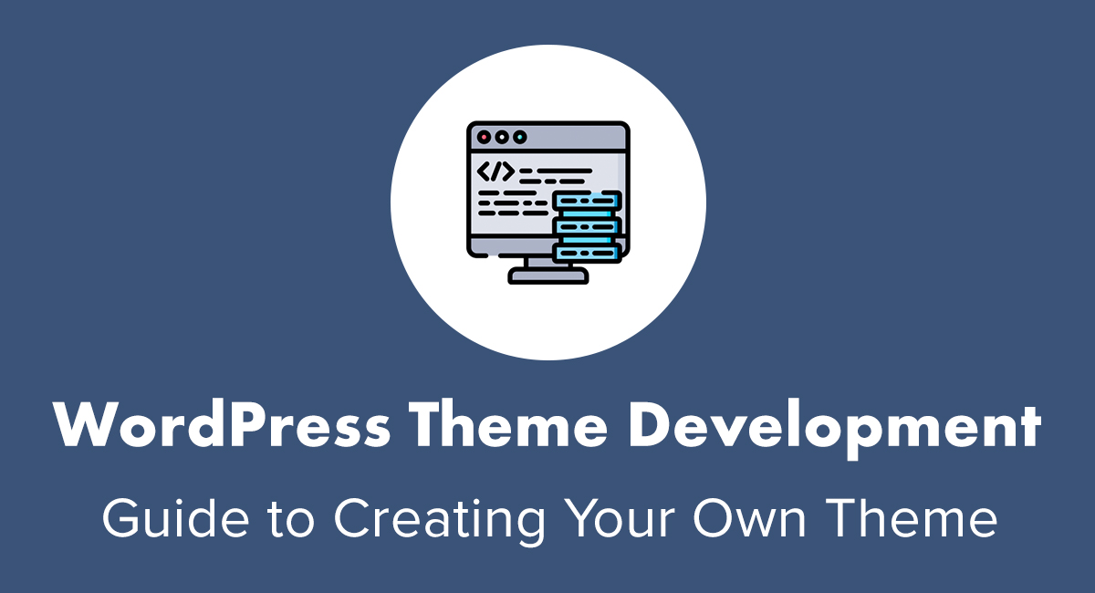 WordPress Theme Development Guide